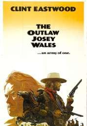 L'affiche du film Josey Wales hors-la-loi