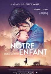 Affiche du film Notre enfant