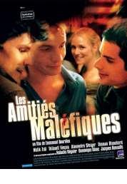 Affiche du film Les Amitiés maléfiques