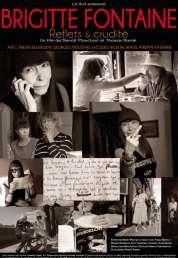 Affiche du film Brigitte Fontaine Reflets et Crudité