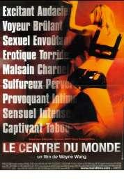 Affiche du film Le centre du monde