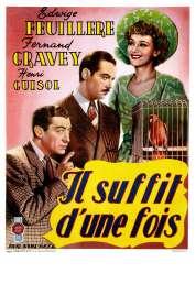 Affiche du film Il Suffit d'une Fois