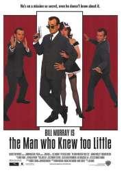 Affiche du film L'homme qui en savait trop... peu