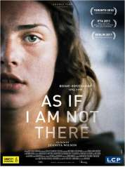 Affiche du film As If I Am Not There