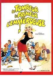 Affiche du film Le Tombeur, le Frimeur et l'allumeuse