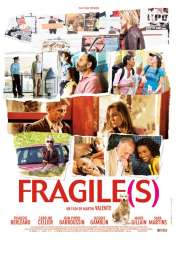 Affiche du film Fragile(s)