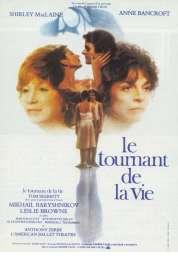 Affiche du film Le Tournant de la Vie