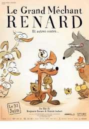 L'affiche du film Le Grand Méchant Renard et autres contes