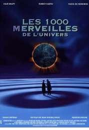 Affiche du film Les 1000 merveilles de l'univers
