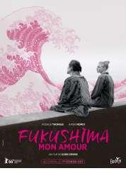 L'affiche du film Fukushima mon amour