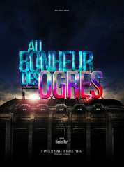 Affiche du film Au bonheur des ogres