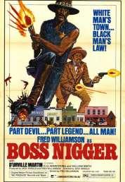 Affiche du film Boss Nigger