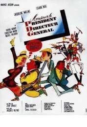 Affiche du film Monsieur le Président Directeur Général