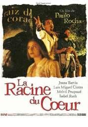Affiche du film La racine du coeur