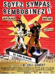 L'affiche du film Rembobinez, merci !