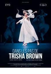 L'affiche du film Dans les pas de Trisha Brown - Glacial Decoy à l'Opéra