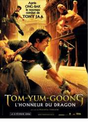 Affiche du film L'Honneur du dragon, Tom-Yum-Goong