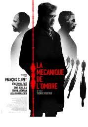 L'affiche du film La Mécanique de l'ombre