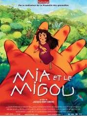 L'affiche du film Mia et le Migou