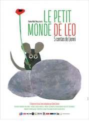 L'affiche du film Le Petit monde de Leo: 5 contes de Lionni