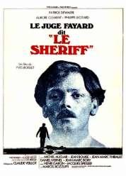 Affiche du film Le Juge Fayard dit le shériff
