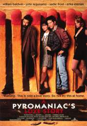 Affiche du film Pyromaniac's Love Story