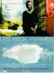 Affiche du film Les yeux fermés