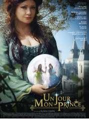 L'affiche du film Un Jour mon Prince