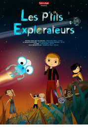 L'affiche du film Les P'tits explorateurs