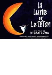 Affiche du film La lune et le téton
