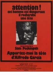 L'affiche du film Apportez-moi la tête d'Alfredo Garcia