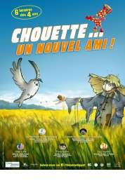 L'affiche du film Chouette... Un nouvel ami !