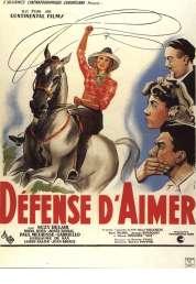 Affiche du film Défense d'aimer