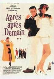 Affiche du film Apres Apres Demain