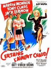 Affiche du film Certains l'aiment chaud