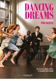 Affiche du film Les Rêves dansants, sur les pas de Pina Bausch