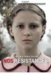 Affiche du film Nos résistances