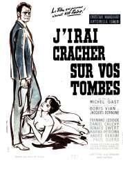 Affiche du film J'irai cracher sur vos tombes