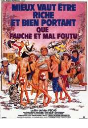 Affiche du film Mieux vaut être riche et bien portant que fauché et mal foutu