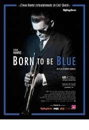 L'affiche du film Born To Be Blue