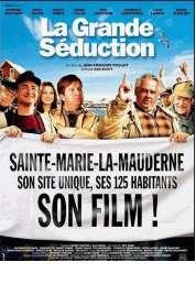Affiche du film La grande séduction