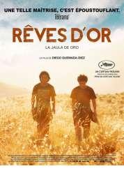 L'affiche du film Rêves d'or