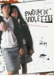 Affiche du film Parfum de violettes
