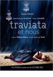 L'affiche du film Traviata et nous
