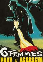Affiche du film Six femmes pour l'assassin
