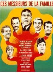 Affiche du film Ces Messieurs de la Famille