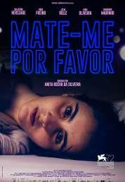 L'affiche du film Mate-me Por Favor