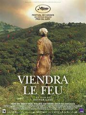 L'affiche du film Viendra le feu