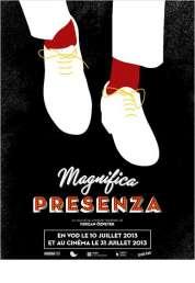 Affiche du film Magnifica Presenza