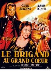 Affiche du film Le Brigand Au Grand Coeur
